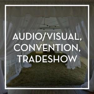 Event Rental- A/V, Convention & Trade Show