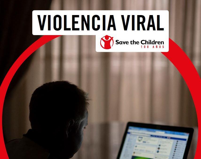 Informe Save The Children: Violencia Viral y online contra la infancia y la adolescencia