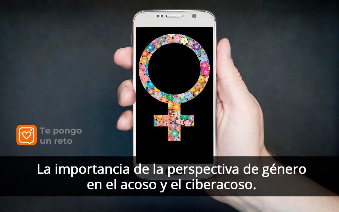 La importancia de la perspectiva de género en el acoso y el ciberacoso