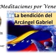 La bendición del arcángel Gabriel para Venezuela