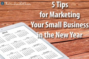 5 tips for marketing your small business in the new year