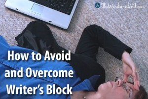 How to Avoid and Overcome Writer's Block