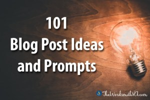 101 Blog Post Ideas and Prompts