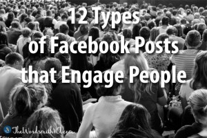 12 Types of Facebook Posts that Engage People