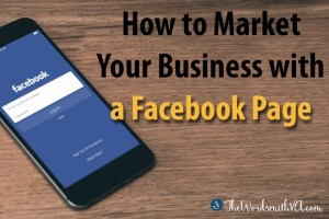 How to Market Your Business with a Facebook Page
