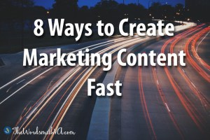 8 Ways to Get Content Marketing Fast