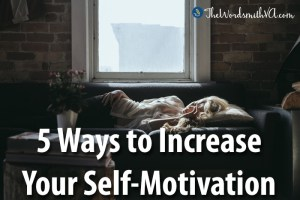 Five Ways to Increase Your Self-Motivation