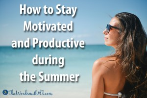 Don't let your business suffer during the summer! Download my How to Stay Motivated and Productive during the Summer ebook.