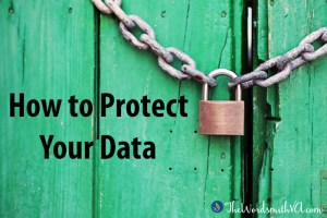 How to Protect Your Data