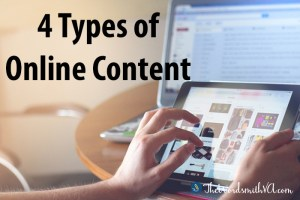 4 Types of Online Content