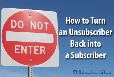 How to Turn an Unsubscriber Back into a Subscriber