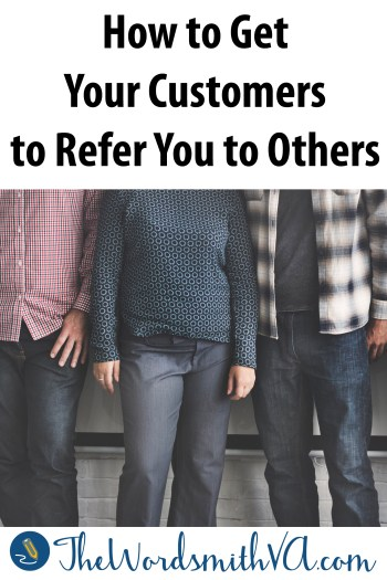 According to current marketing wisdom, one unhappy customer will tell seven other people about his or her bad experience with a product or a business. But a happy customer will tell only one other person about his or her great experience. How can you beat these odds to get more of your satisfied customers to spread the word about your products and services? Here are six suggestions.
