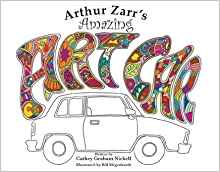Arthur Zarr's Amazing Art Car Cathey Graham Nickell