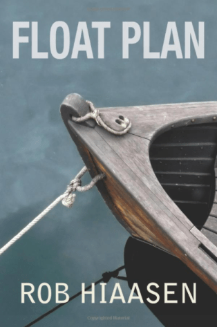 Float Plan by Rob Hiaasen