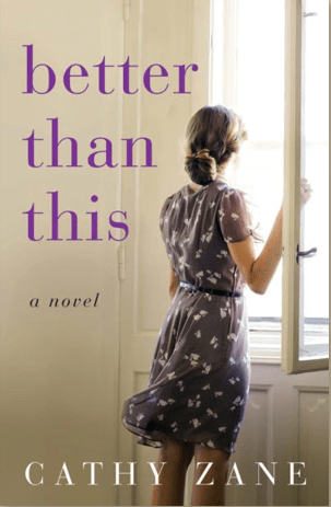 Better Than This by Cathy Zane