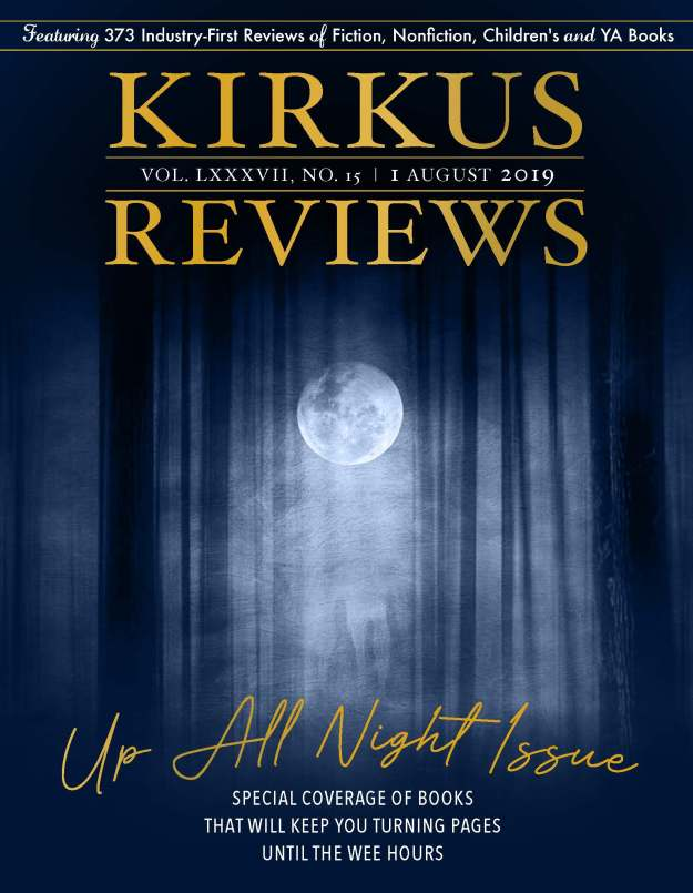 "Kirkus Reviews Magazine ""Up All Night"" Issue, August 2019, Cover"