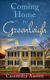 Cover: Coming Home to Greenleigh by Cassandra Austen