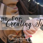 10 Tips for Creating Time