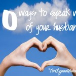 10 ways to speak well of your husband