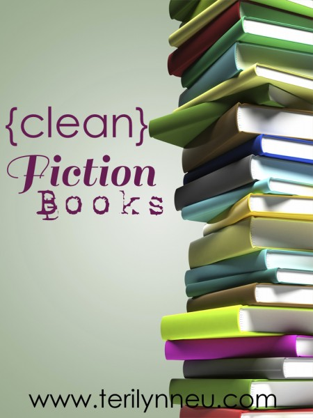 Clean Fiction Book Recommendations www.terilynneunderwood.com