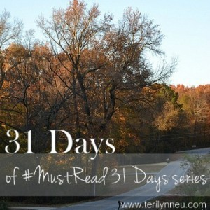 Must Read 31 Days www.terilynneunderwood.com