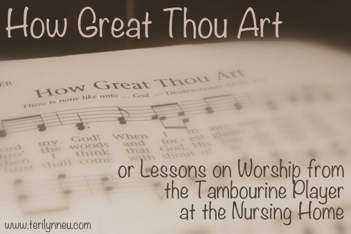 How Great Thou Art www.terilynneunderwood.com