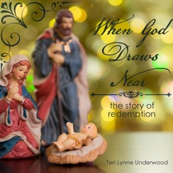 When God Draws Near: the story of redemption {devotions}
