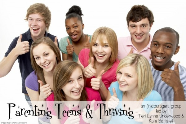 parenting teens & thriving www.TerilLynneUnderwood.com