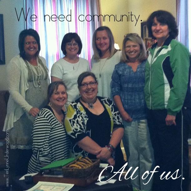 we need community www.terilynneunderwood.com