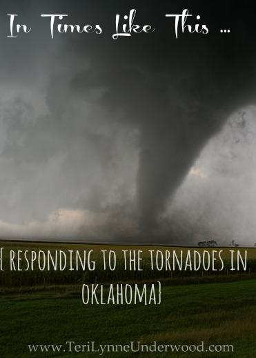 responding to oklahoma tornado www.terilynneunderwood.com/blog