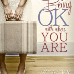 Being OK with Where You Are review || Teri Lynne Underwood