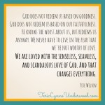 His love changes everything || 31 Days of Living Well || TerilLynneUnderwood.com