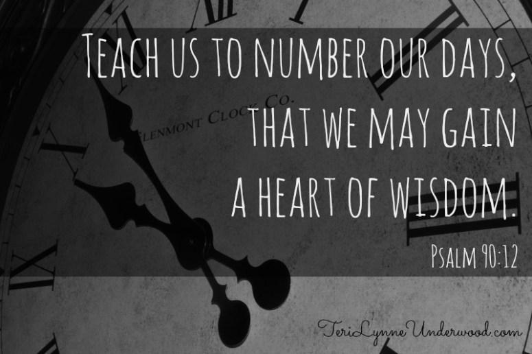 Psalm 90:12 || Sunday Scriptures || TeriLynneUnderwood.com
