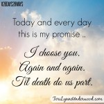 Choose Him Again || Teri Lynne Underwood