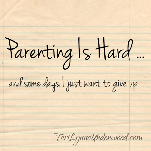 if we're honest, some days parenting gets the best of all of us. what do you do when you really want to give up?