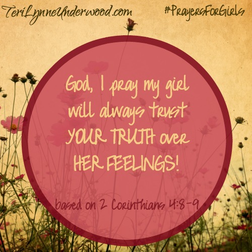 #PrayersforGirls based on 2 Corinthians 4:8-9 || TeriLynneUnderwood.com