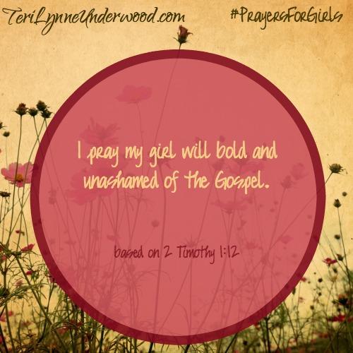#PrayersforGirls based on 2 Timothy 1:12 ... TeriLynneUnderwood.com