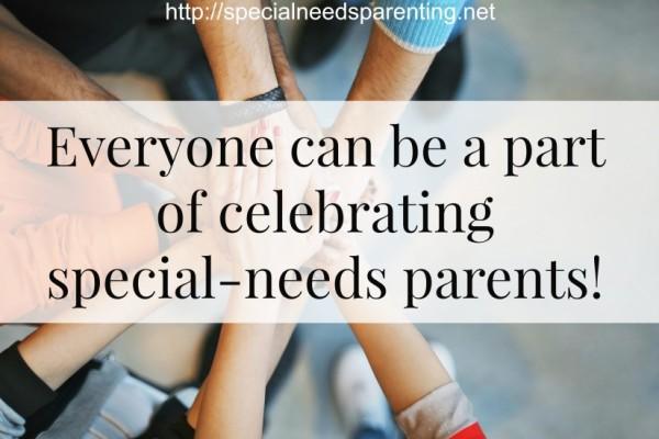 Special Needs Parents Appreciation Month