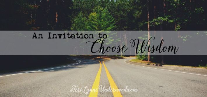 Choose Wisdom — a brand new resource from Teri Lynne Underwood