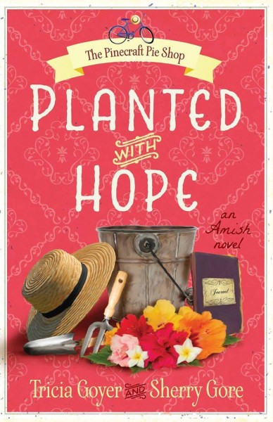 Planted with Hope by Tricia Goyer and Sherry Gore || if you've ever felt like you don't belong, Hope's story is for you!