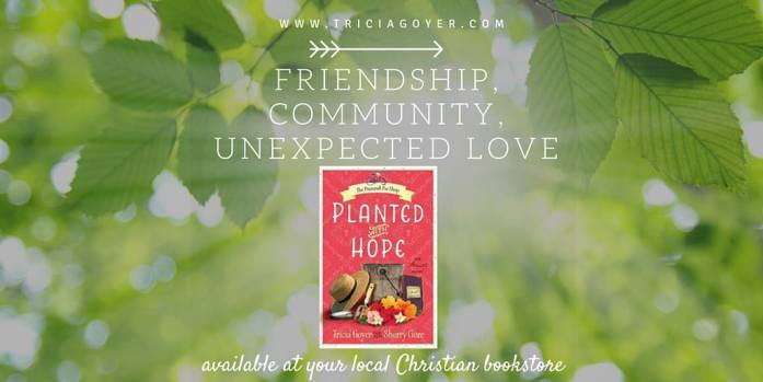 Looking for an encouraging read? Planted with Hope by Tricia Goyer and Sherry Gore is a beautiful story with an important reminder about trusting God even when we aren't where we want to be.