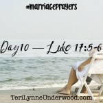 #MarriagePrayers || 31 Verses to Pray for Your Marriage || Scott and Teri Lynne Underwood || prayer based on Luke 17:5-6