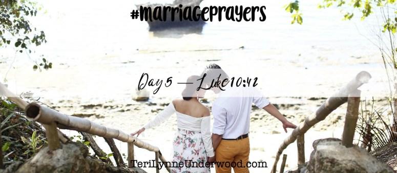 #MarriagePrayers    Scott & Teri Lynne Underwood    prayer based on Luke 10:42