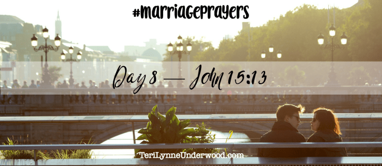 #MarriagePrayers || 31 Verses to Pray for Your Marriage || Scott and Teri Lynne Underwood