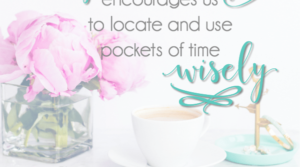 One of the greatest gifts of choosing to practice lopsided is the way we are encouraged to locate and use pockets of time wisely.