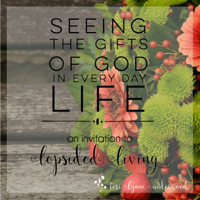 Do you know there's more to life than you what you are experiencing? Lopsided Living is all about a better way to a fuller life. Spend October noticing the gifts of God in every day life.