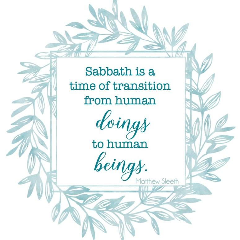 Sabbath Quote - Matthew Sleeth