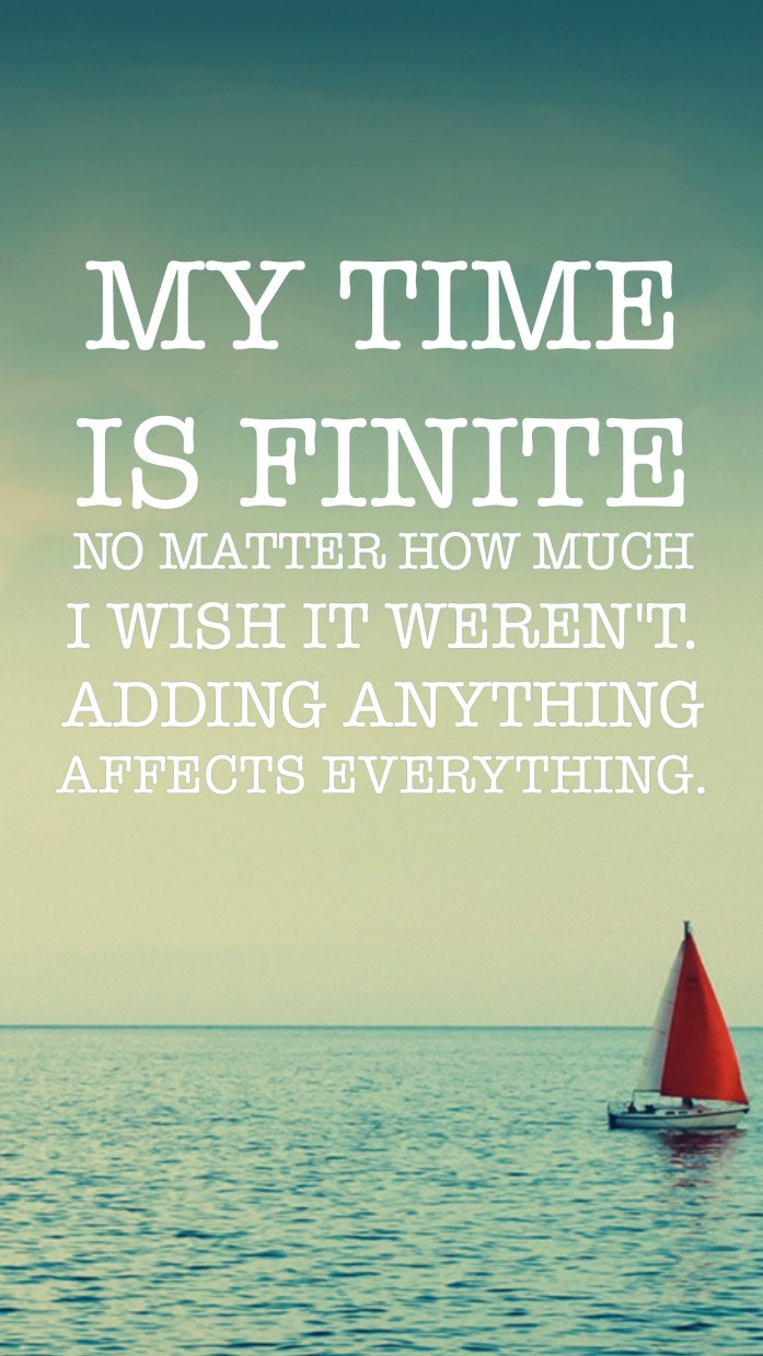 Time is finite quote.