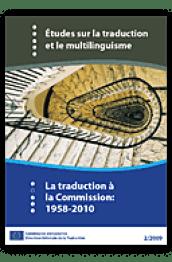 La traduction à la Commission: 1958-2010