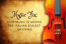 Music Fix: How Music is Saving the Italian Dialect of Griko